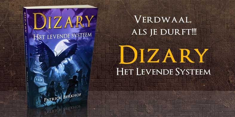 Dizary vanaf nu verkrijgbaar in de boekenwinkel. Dizary Het Levende Systeem cover. De young adult sensatie van het jaar