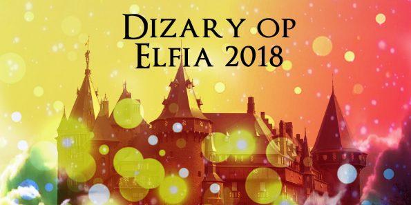 Dizary staat op Elfia 2018 aankondiging