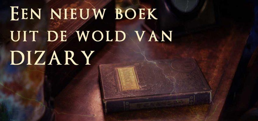 Een nieuw boek uit de wold van Dizary, Johan Klein Haneveld, Acmala, Krakenvorst, krakenforst, patrick berkhof, uitgeverij versa, studio versa, dizary