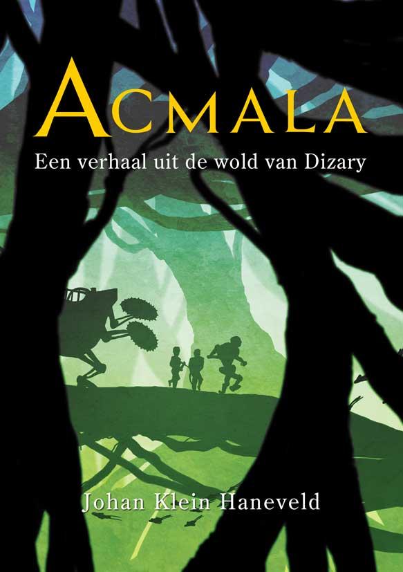 acmala, Johan Klein Haneveld, Patrick berkhof, Dizary, een verhaal uit de wold van Dizary