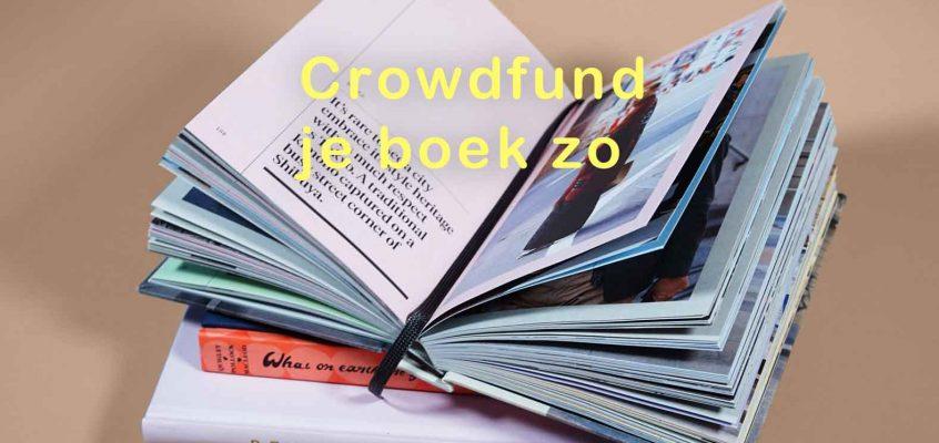 Crowdfund je boek zo