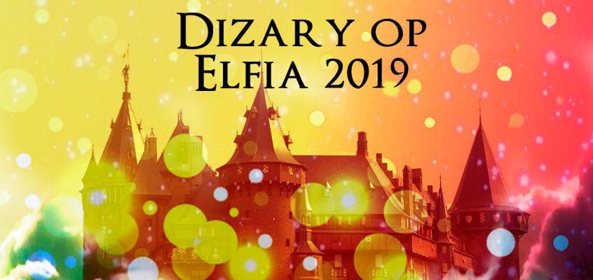Dizary en Elfia zijn een begrip