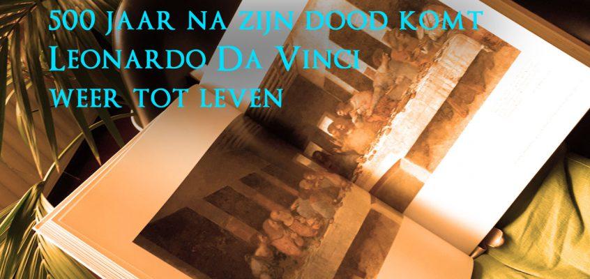 Leonardo Da Vinci komt weer tot leven