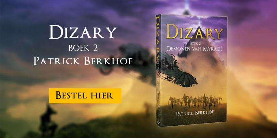 Demonen van Myradé bestel je hier, Patrick Berkhof, Dizary boek 2