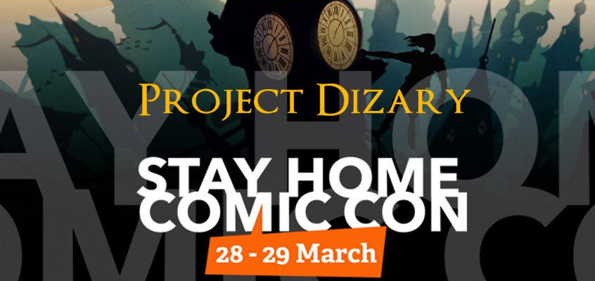 Project Dizary aanwezig tijdens Stay home Comic Con
