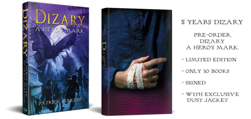 Dizary – a Hero's Mark – Limited Edition